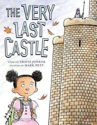 The Very Last Castle by Travis Jonker