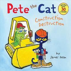 Pete the Cat - Construction Destruction