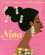 Nina: A story of Nina Simone by Traci Todd