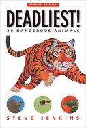 Deadliest by Steve Jenkins