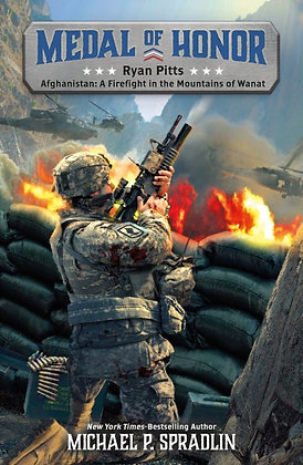 Ryan Pitts - Afghanistan: A Firefight in the Mountains of Wanat(