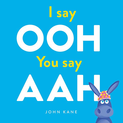I say Ooh, You say Ahh