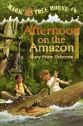 Afternoon on the Amazon - Magic Tree House