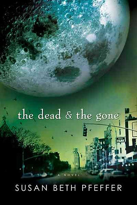 The Dead and the Gone (Last Survivors#2)