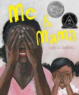 Mama and Me By Cozbi A. Cabrera