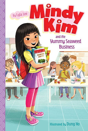 Mindy Kim and the Yummy Seaweed Business, Vol 1 by Lyla Lee