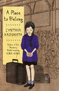A Place to Belong, by Cynthia Kadohata and Julie Kuo