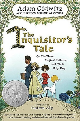 The Inquisitor's Tale: Or, The Three Magical Children and Their Holy DogThe