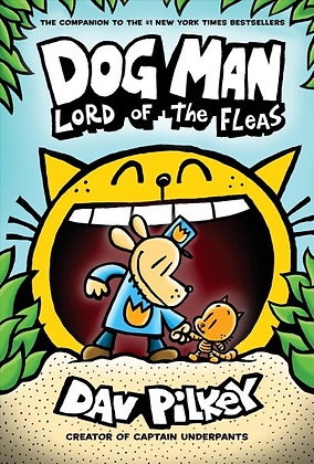 Dog Man #5 - Lord of the Fleas