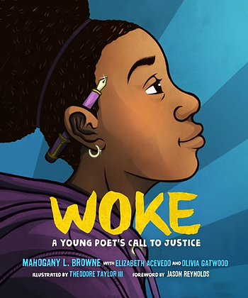 Woke: A Young Poet's Call to Justice by Mahogany l Browne