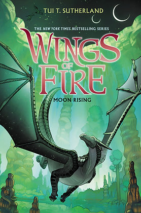 Wings of Fire Book Six- Moon Rising