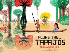 Along the Tapajos by Fernando Vilela
