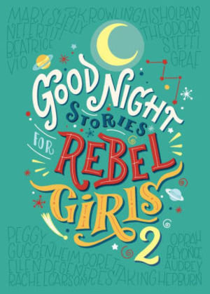 Goodnight Stories for Rebel Girls - Volume 2