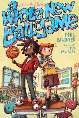 A Whole New Ball Game by Phil Bildner