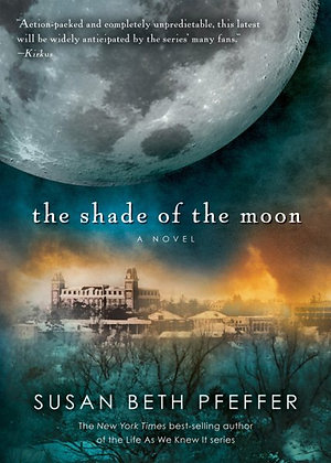 The Shade of the Moon (Last Survivors #4)