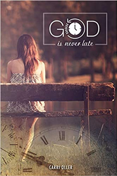 God Is Never Late Book