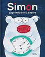 Simon Learns to Tell Time Lucas Stein.pn
