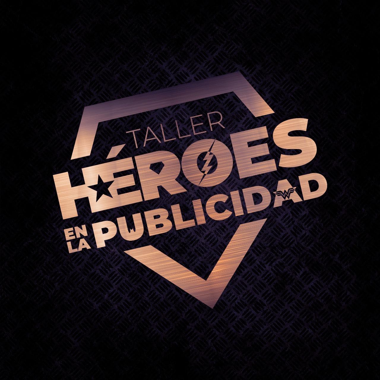 Héroes en la Publicidad / El taller