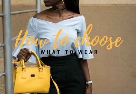 How to choose what to wear