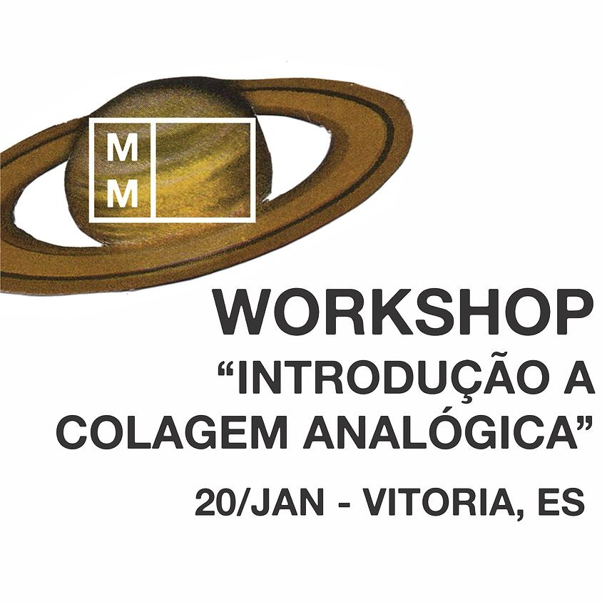 """WORKSHOP - """"Introdução a Colagem Analógica"""" em VITÓRIA, ES"""