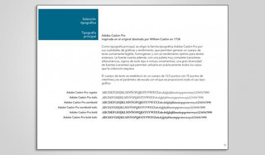 En la Guía de uso se especifica el uso tipográfico de la colección