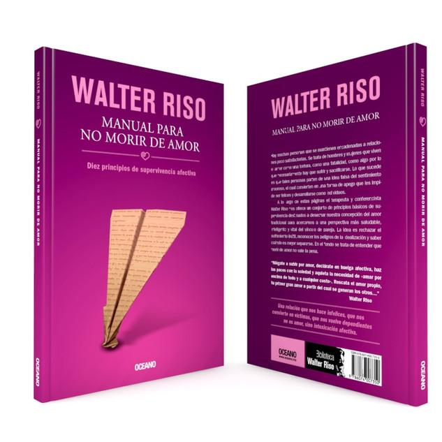 """Realización de la portada """"Manual para no morir de amor"""", del autor Walter Riso, de Editorial Océano."""