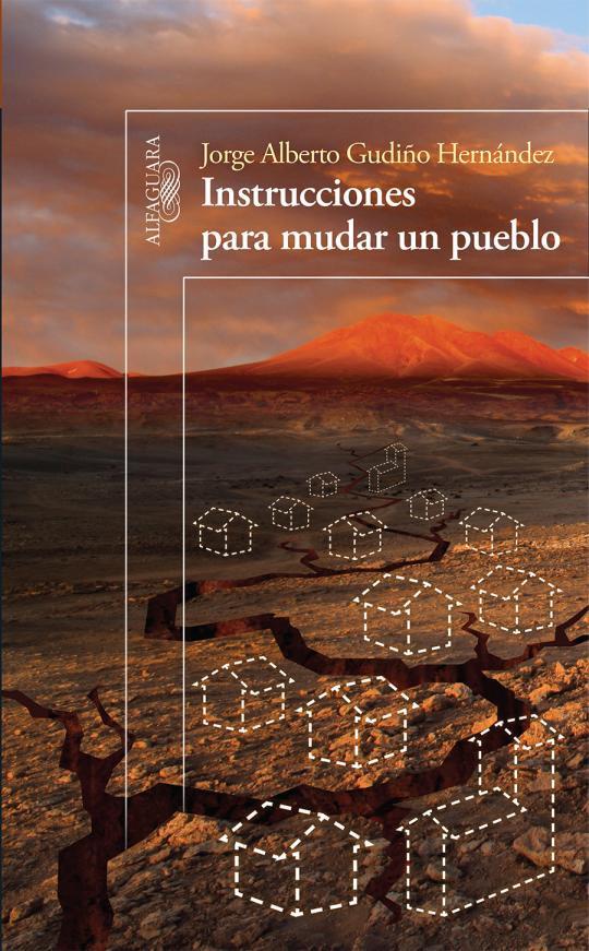 Instrucciones para mudar un pueblo de Jorge Alberto Gardiño
