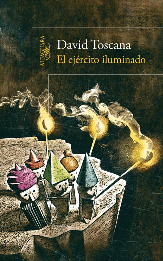 """""""El ejército iluminado""""  de David Toscana"""