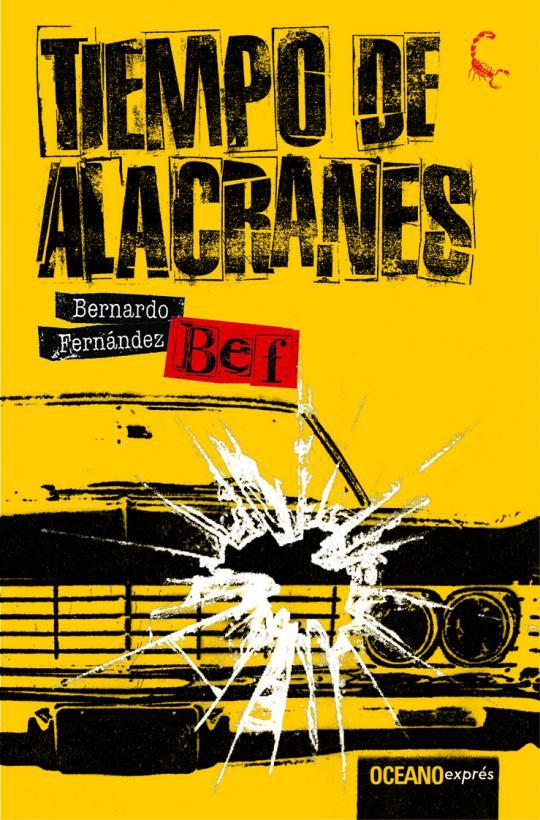 """El primero de la serie """"Tiempo de Alacranes"""", da nombre a toda la serie."""