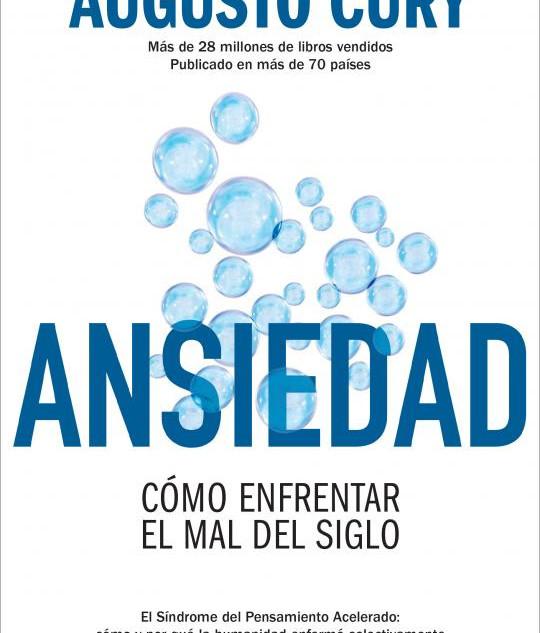 """Realización de la portada """"Ansiedad. Cómo enfrentar el mal del siglo"""", del autor Agusto Cury, Editorial Océano"""