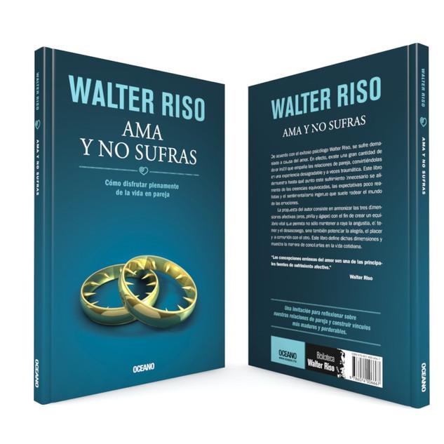 """Realización de la portada """"Ama y no sufras"""", del autor Walter Riso, de Editorial Océano."""