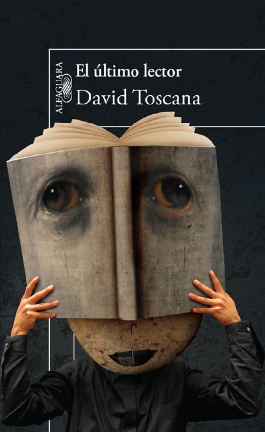"""""""El último lector"""" de David Toscana"""