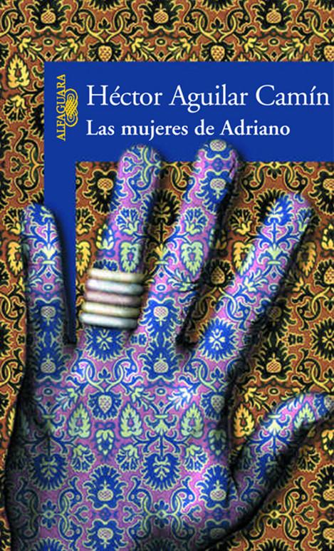"""""""La mujeres de Adriano"""" de Hector Aguilar"""