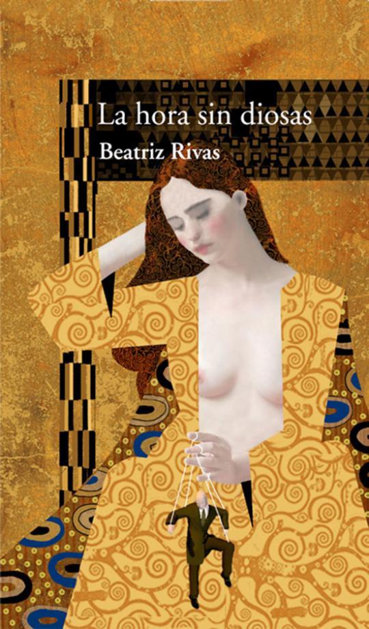 """""""La hora sin diosas"""" de Beatriz Rivas"""