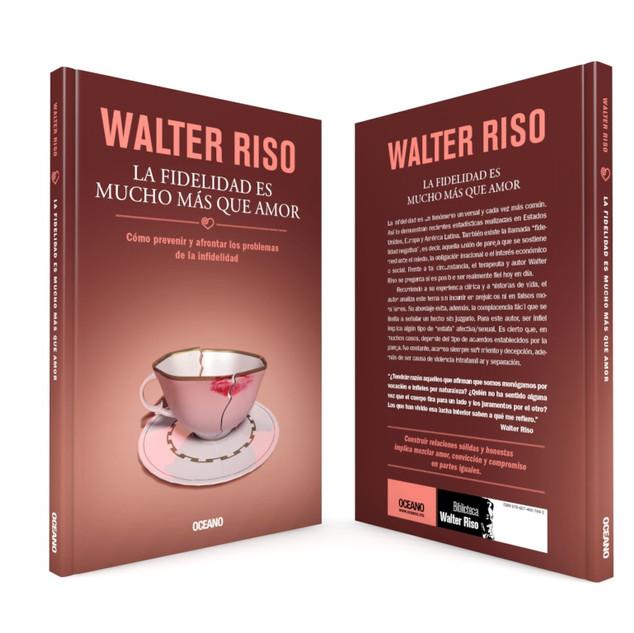 """Realización de la portada """"La fidelidad es mucho más que amor"""", del autor Walter Riso, de Editorial Océano."""