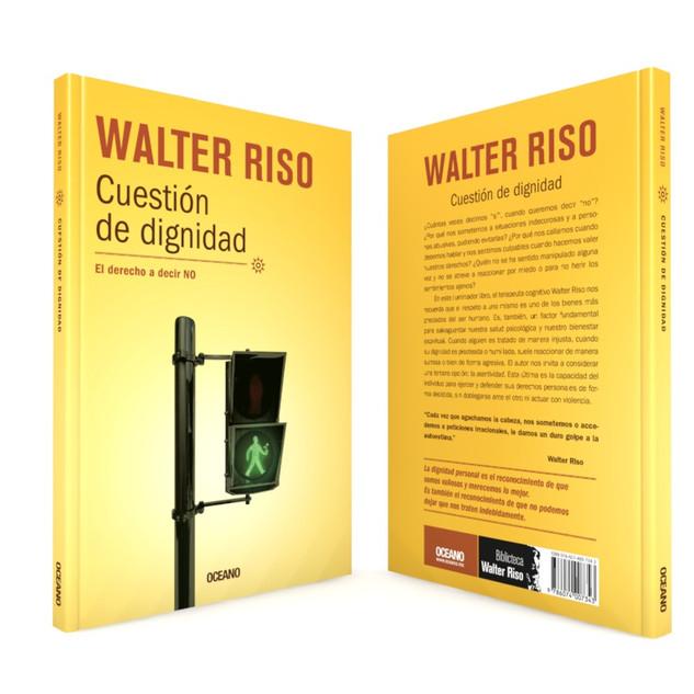 """Realización de la portada """"Cuestión de dignidad"""", del autor Walter Riso, de Editorial Océano."""