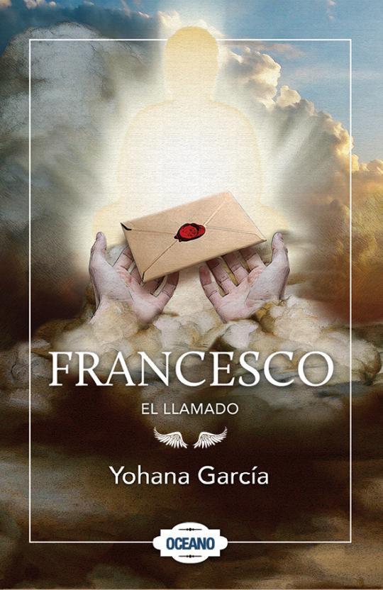 """Realización de la portada """"Francesco. El llamado"""", de la autora Yohana García, Editorial Océano."""
