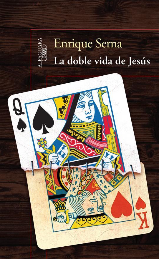 La doble vida de Jesus de Enrique Serna