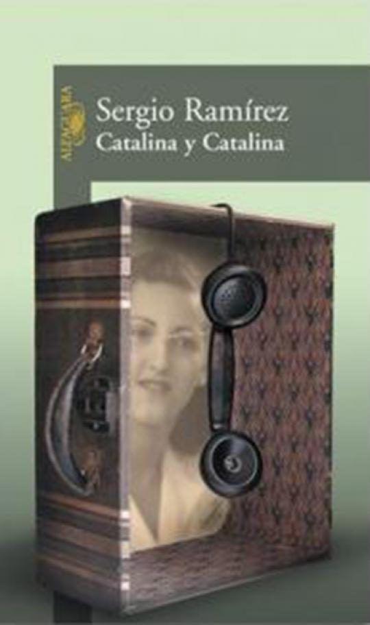 """""""Catalina y Catalina"""" de Sergio Ramírez"""