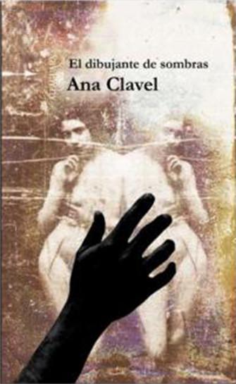 """""""El dibujante de sombras"""" de Ana Clavel"""