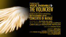 CONCERTO DI NATALE 2018 FIRENZE VOCAL ENSEMBLE & THE VIOLINCREW