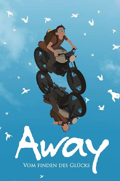 Away: Vom Finden des Glücks