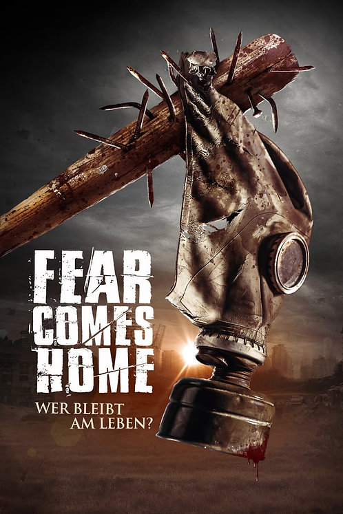 Fear comes home: Wer bleibt am Leben?