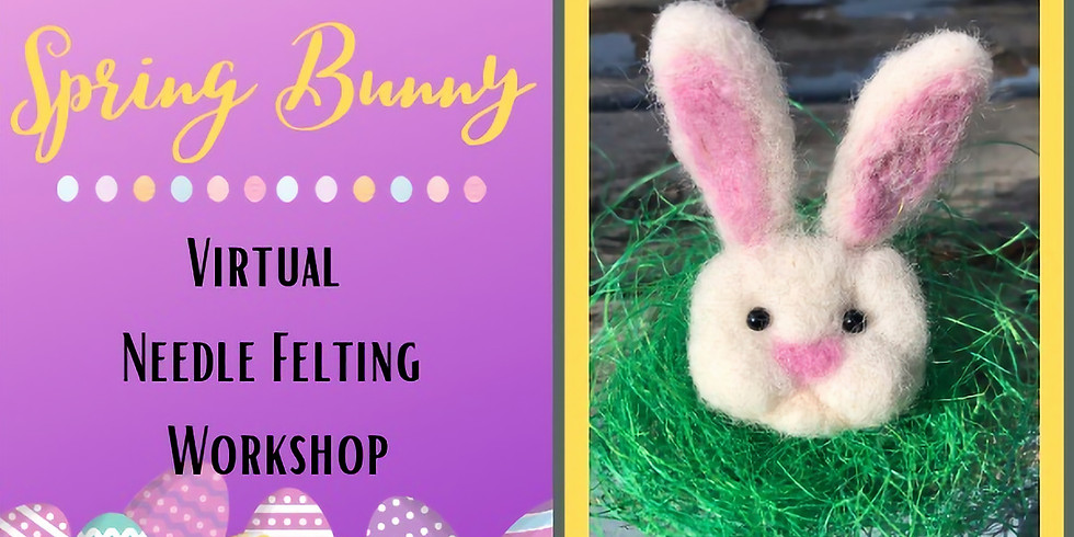 """Spring Needle Felting Workshop for Kids and Teens 