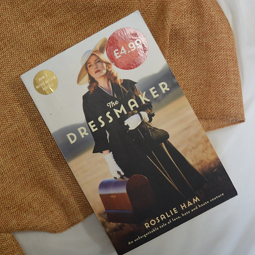 The Dress Maker by Rosalie Ham