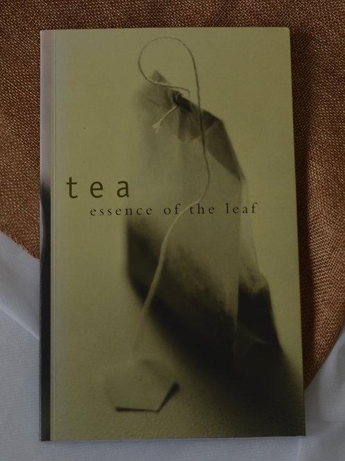 Tea: essence of the leaf