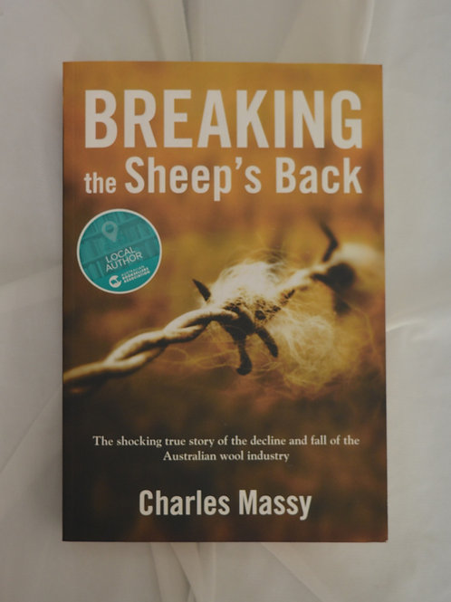 Breaking the Sheep's Back by Charles Massy