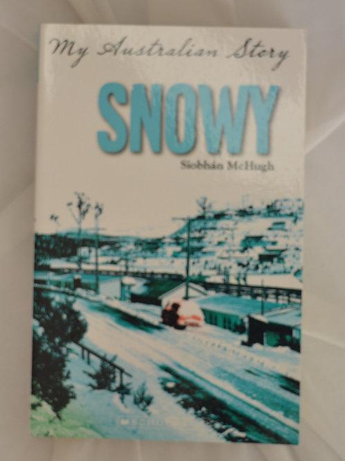 My Australian Story: Snowy by Siobhan McHugh