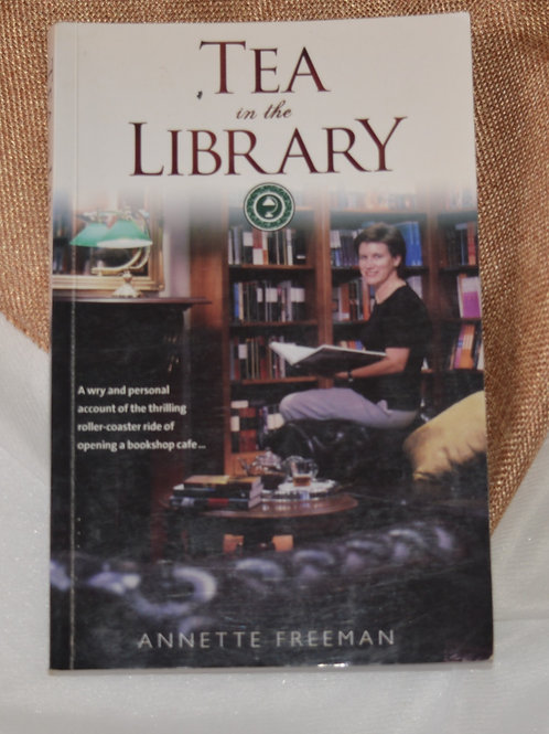 Tea in the Library by Annette Freeman