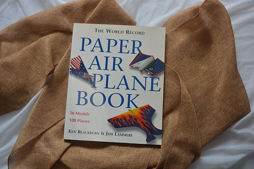 The World Record Paper Air Plane Book